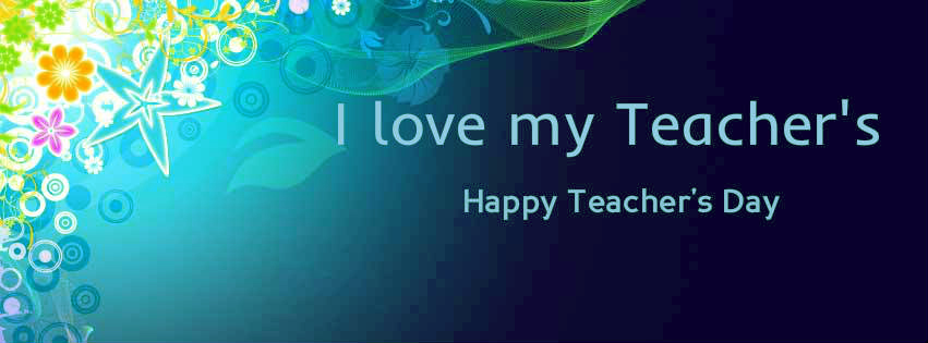 Happy Teachers Day FB Covers, Photos, Banners 2015 2