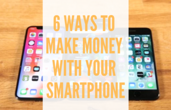 6 Ways to Make Money with your Smartphone
