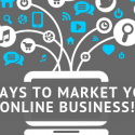 7 Ways to Market Your Online Business